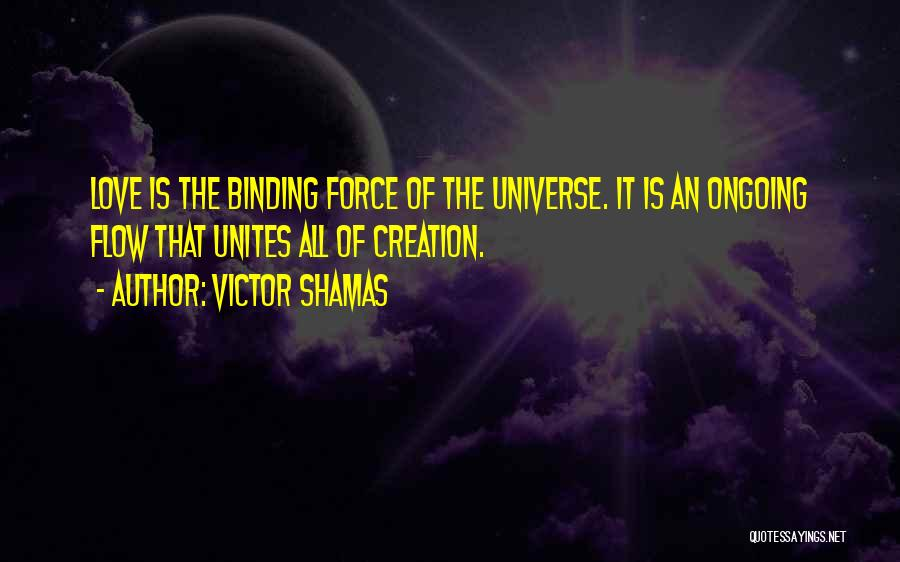 Binding Love Quotes By Victor Shamas