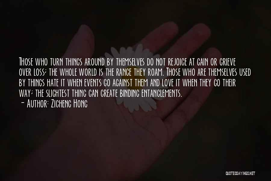 Binding Love Quotes By Zicheng Hong