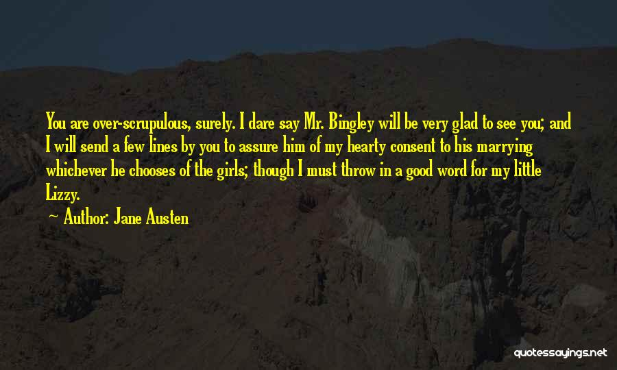 Bingley Quotes By Jane Austen