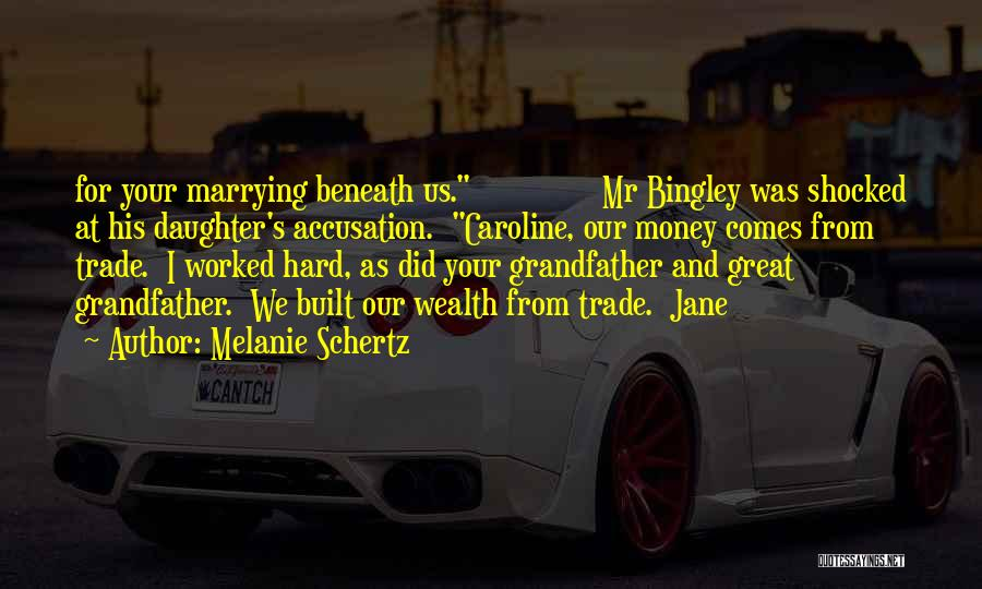 Bingley Quotes By Melanie Schertz