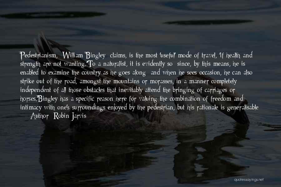 Bingley Quotes By Robin Jarvis