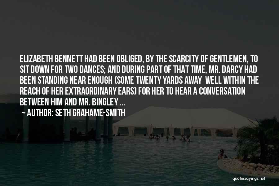 Bingley Quotes By Seth Grahame-Smith