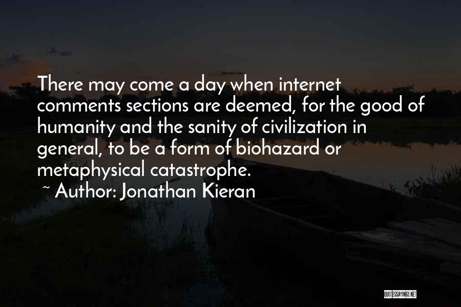 Biohazard Quotes By Jonathan Kieran