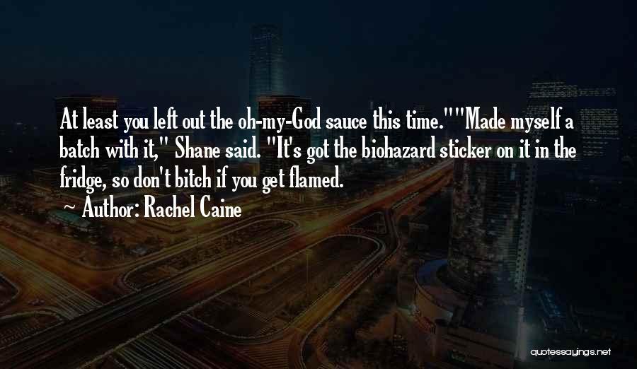 Biohazard Quotes By Rachel Caine