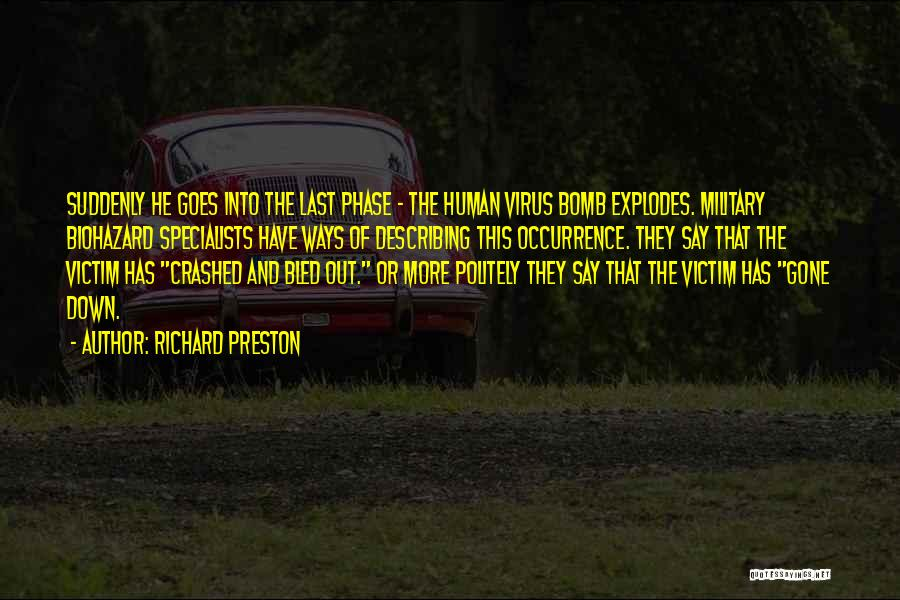 Biohazard Quotes By Richard Preston