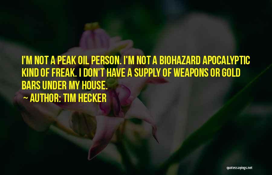 Biohazard Quotes By Tim Hecker