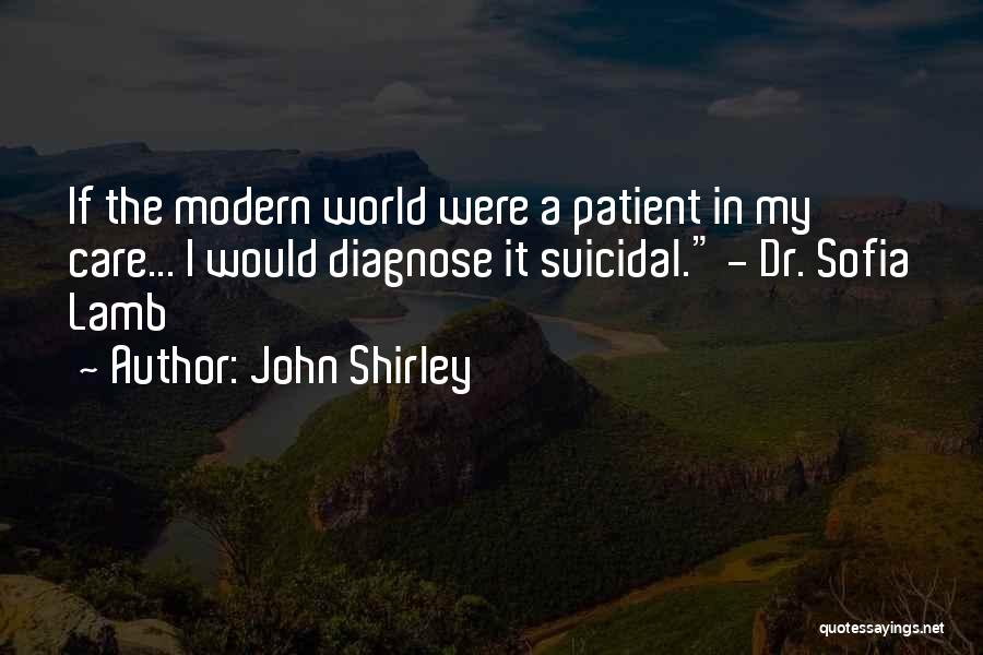 Bioshock Quotes By John Shirley