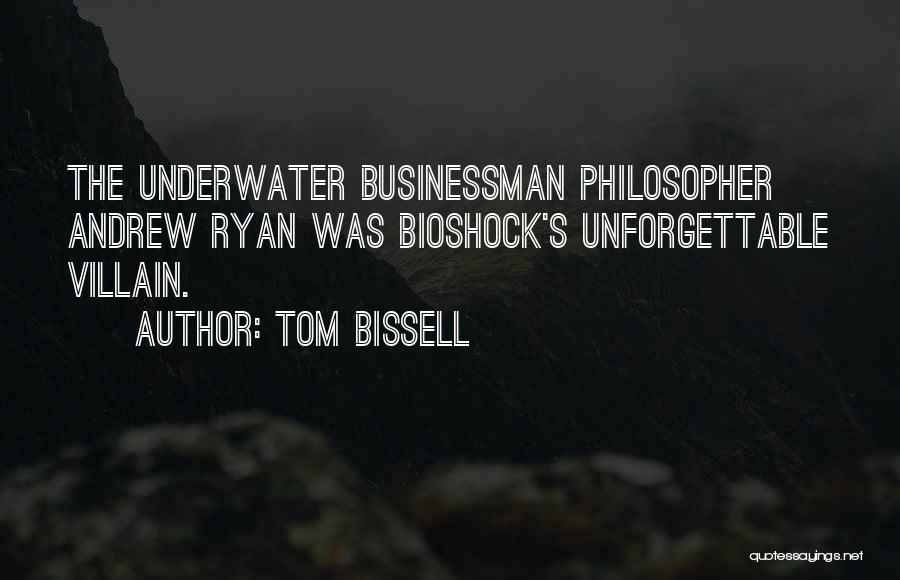 Bioshock Quotes By Tom Bissell