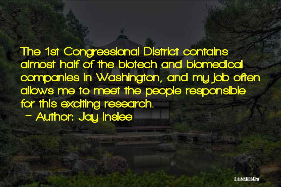 Biotech T-shirt Quotes By Jay Inslee