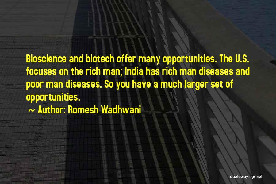 Biotech T-shirt Quotes By Romesh Wadhwani
