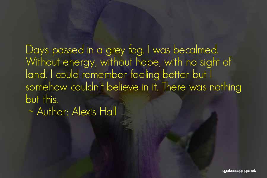 Bipolar Depression Quotes By Alexis Hall