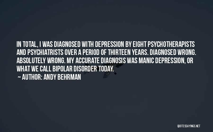 Bipolar Depression Quotes By Andy Behrman