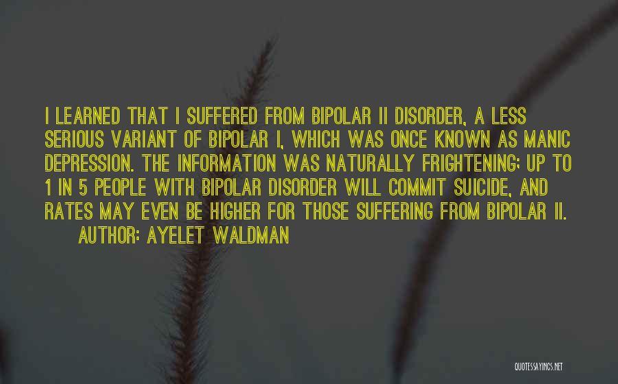 Bipolar Depression Quotes By Ayelet Waldman