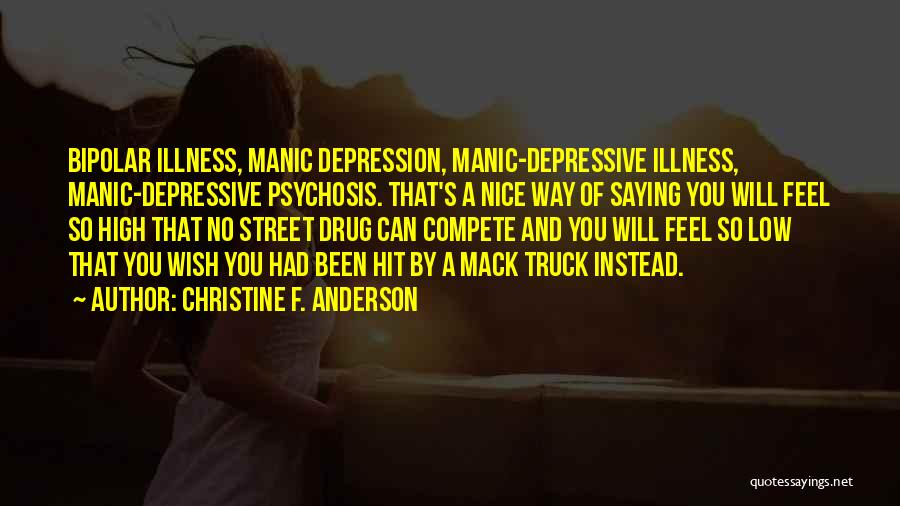 Bipolar Depression Quotes By Christine F. Anderson