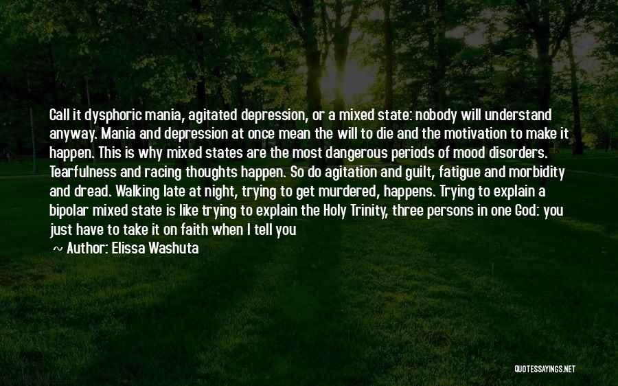 Bipolar Depression Quotes By Elissa Washuta