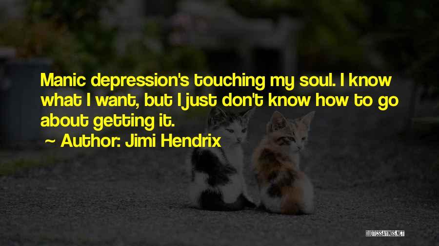 Bipolar Depression Quotes By Jimi Hendrix