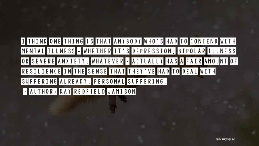 Bipolar Depression Quotes By Kay Redfield Jamison