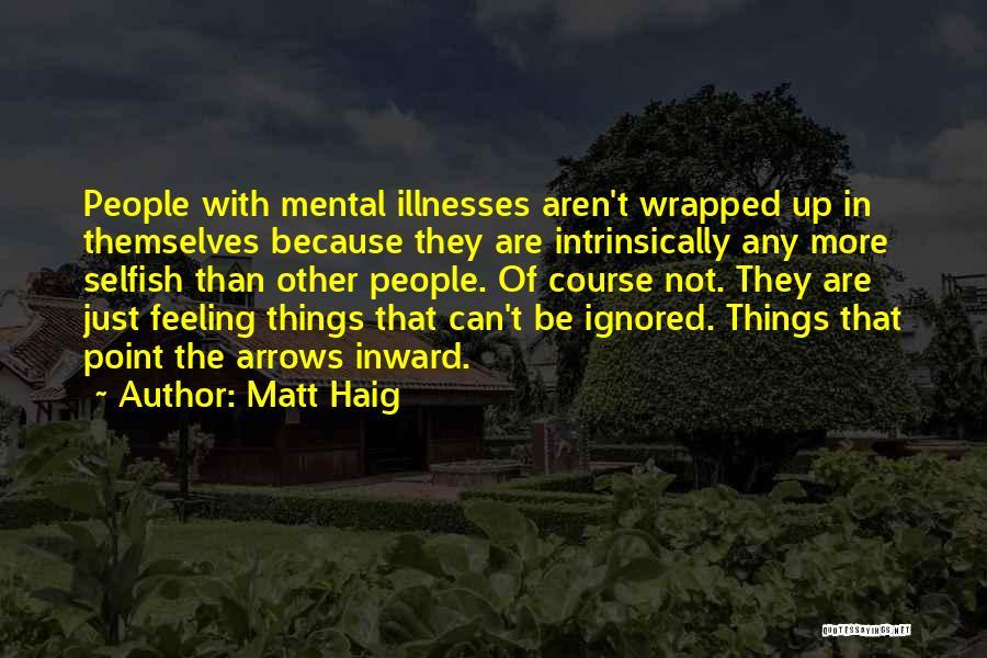 Bipolar Depression Quotes By Matt Haig