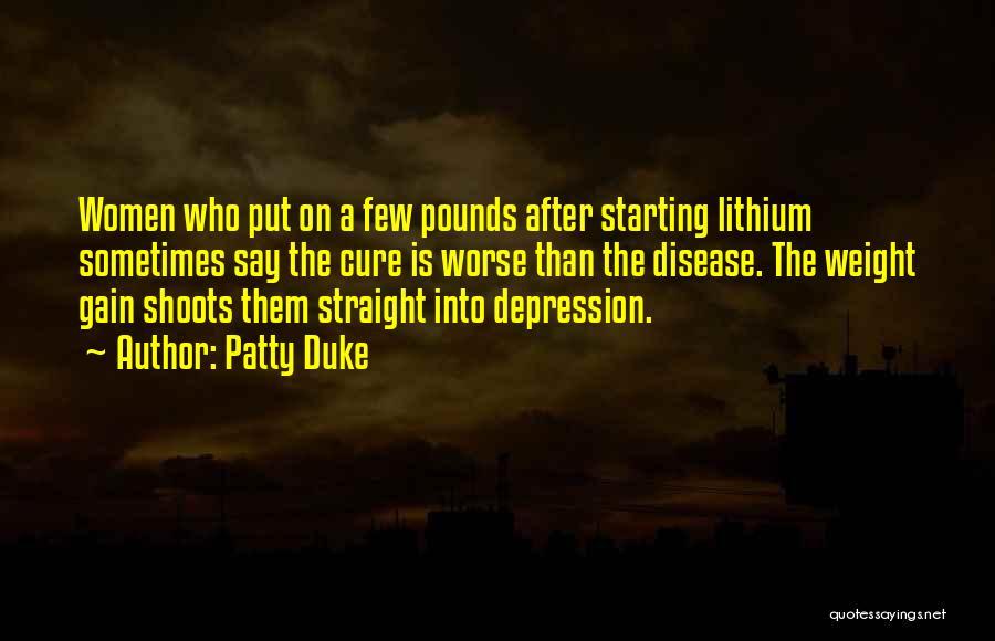 Bipolar Depression Quotes By Patty Duke