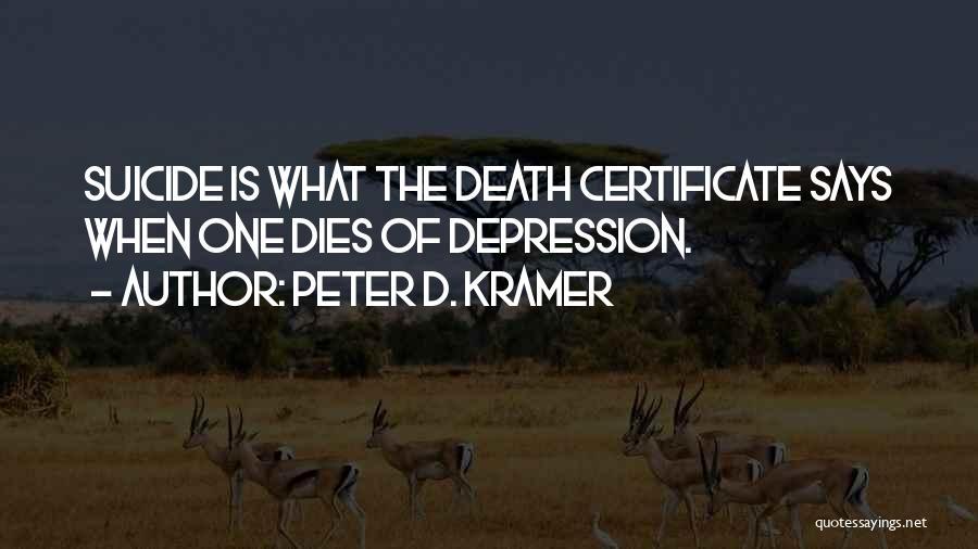 Bipolar Depression Quotes By Peter D. Kramer