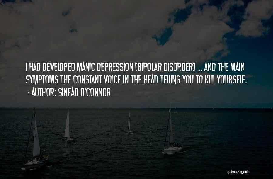 Bipolar Depression Quotes By Sinead O'Connor