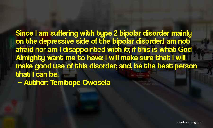 Bipolar Depression Quotes By Temitope Owosela