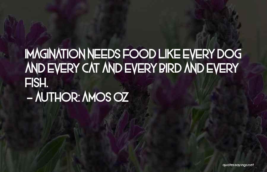 Bird Dog Quotes By Amos Oz