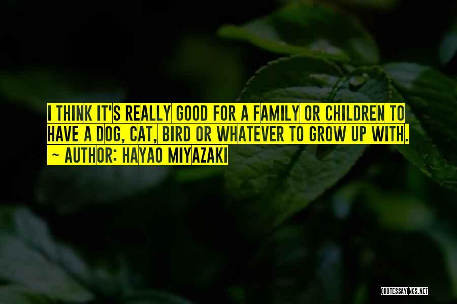Bird Dog Quotes By Hayao Miyazaki