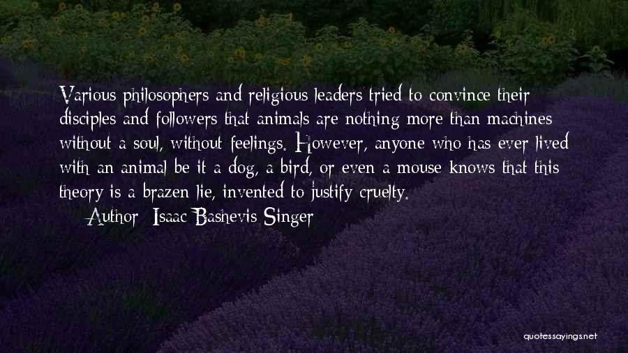 Bird Dog Quotes By Isaac Bashevis Singer