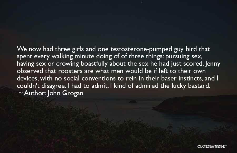 Bird Dog Quotes By John Grogan
