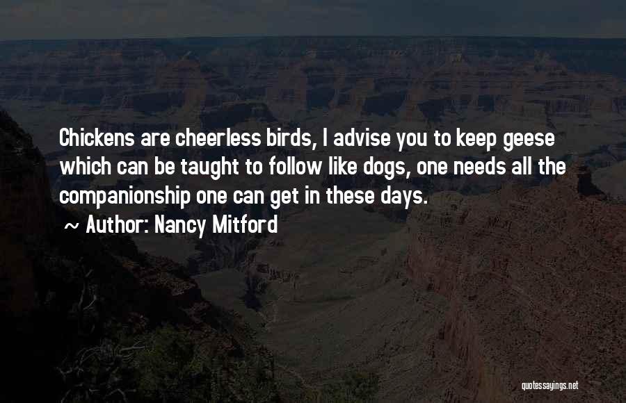 Bird Dog Quotes By Nancy Mitford