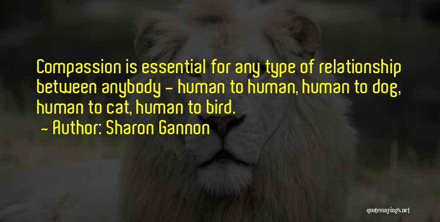 Bird Dog Quotes By Sharon Gannon