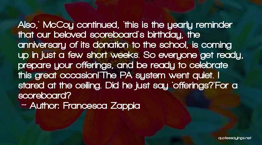 Birthday Coming Soon Quotes By Francesca Zappia