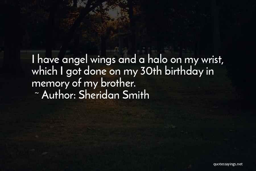 Birthday For Brother Quotes By Sheridan Smith