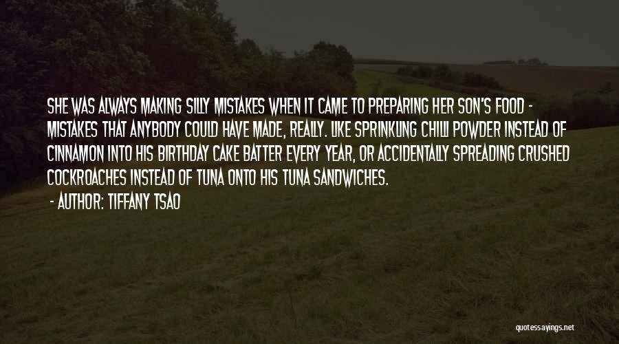 Birthday For My Son Quotes By Tiffany Tsao