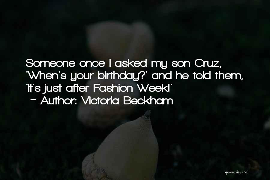 Birthday For My Son Quotes By Victoria Beckham