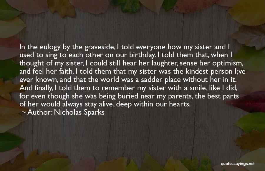 Birthday For Sister Quotes By Nicholas Sparks