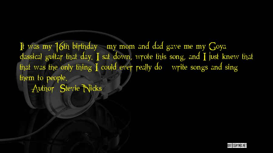 Birthday Mom Quotes By Stevie Nicks