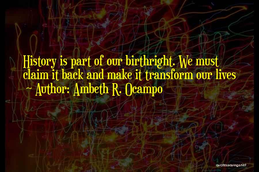 Birthright Quotes By Ambeth R. Ocampo