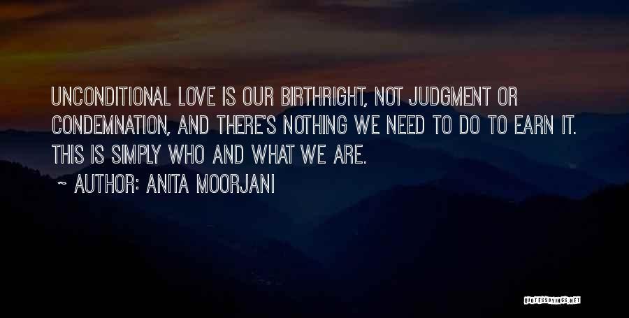 Birthright Quotes By Anita Moorjani