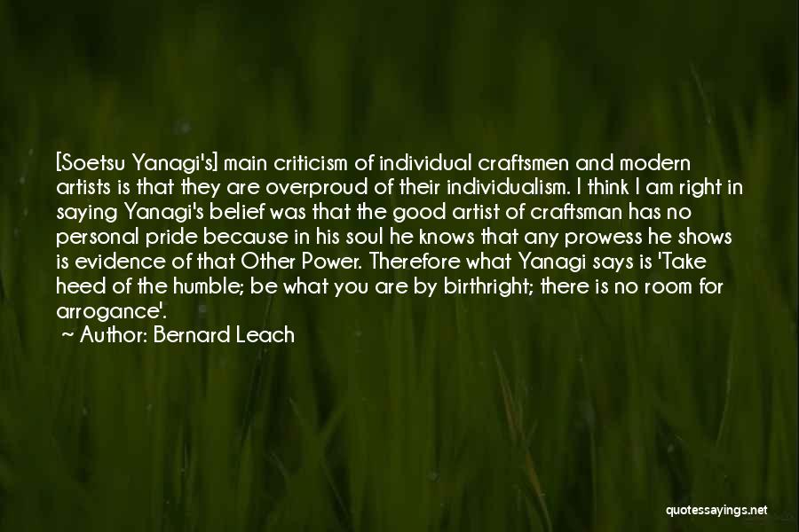 Birthright Quotes By Bernard Leach