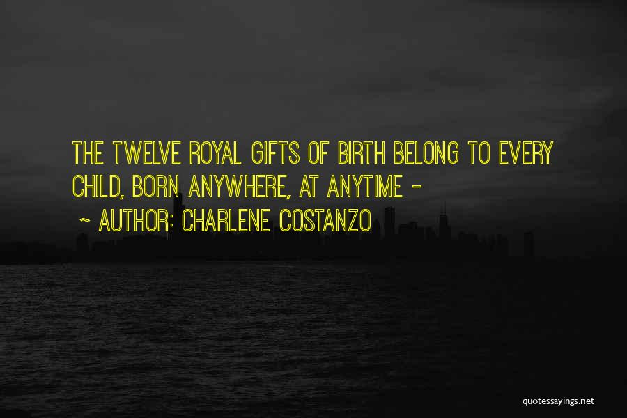 Birthright Quotes By Charlene Costanzo
