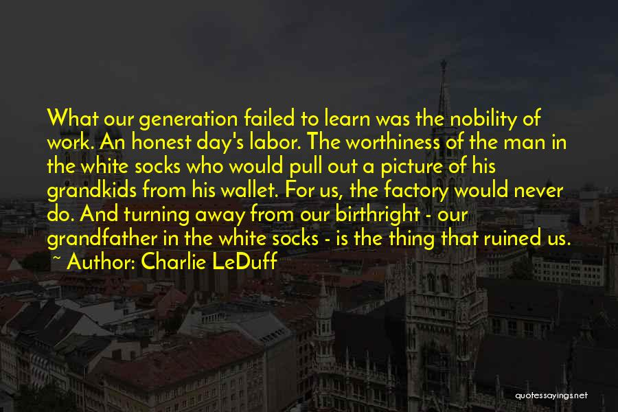 Birthright Quotes By Charlie LeDuff