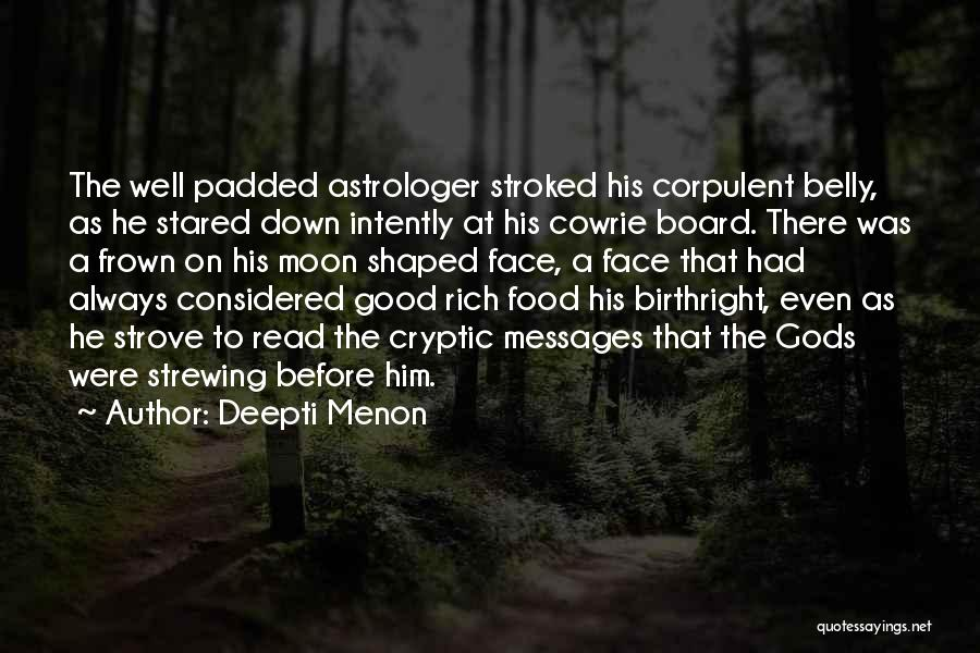 Birthright Quotes By Deepti Menon