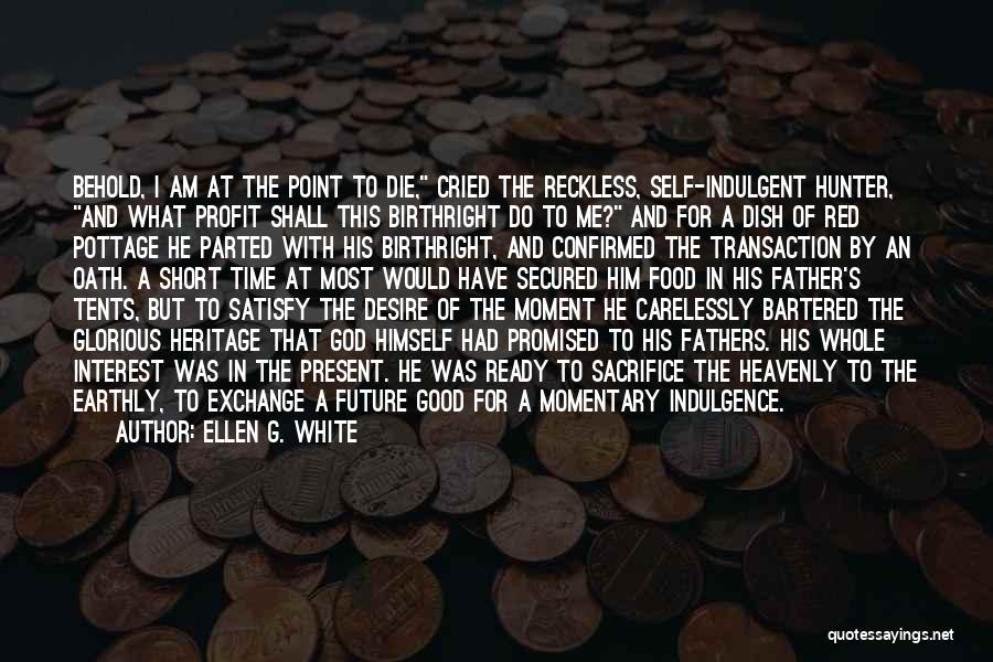 Birthright Quotes By Ellen G. White