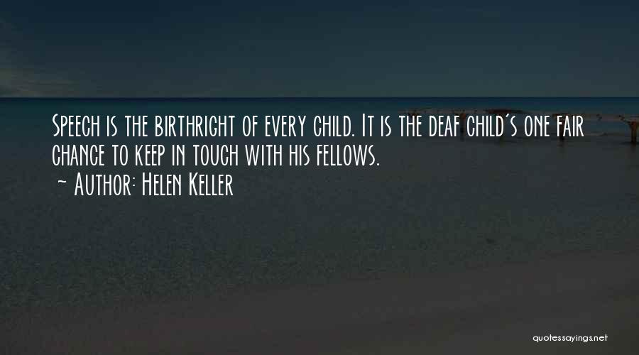 Birthright Quotes By Helen Keller