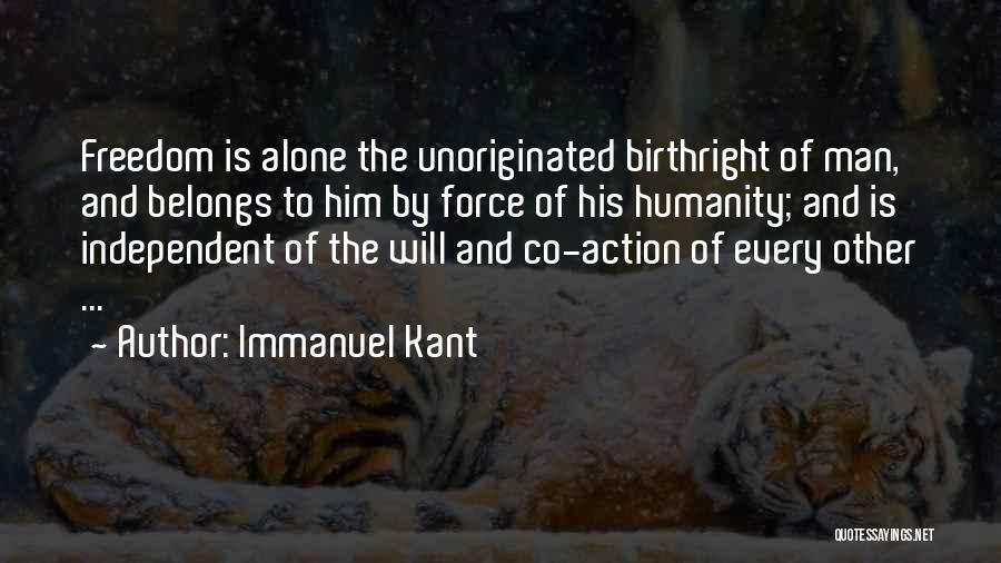 Birthright Quotes By Immanuel Kant