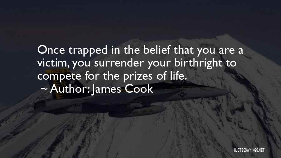 Birthright Quotes By James Cook