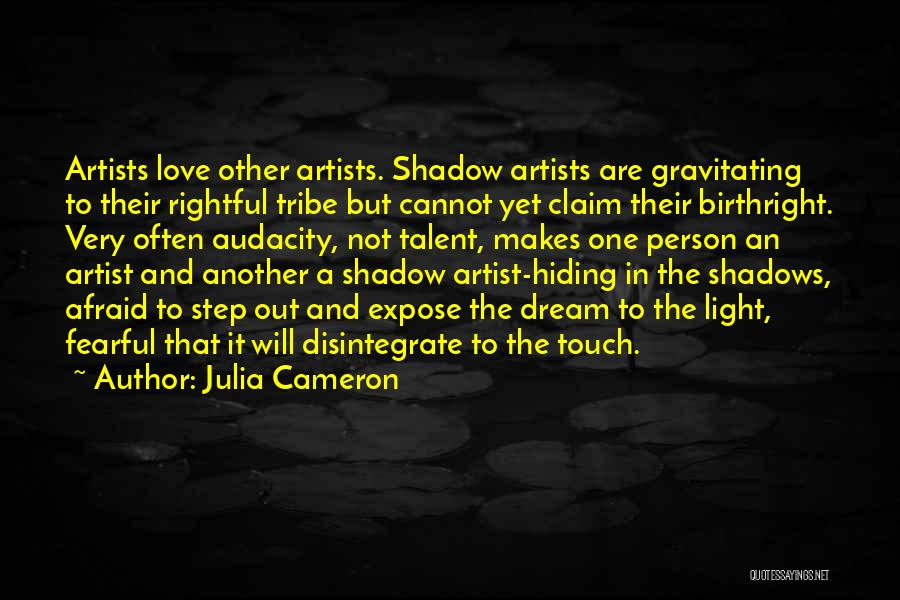 Birthright Quotes By Julia Cameron