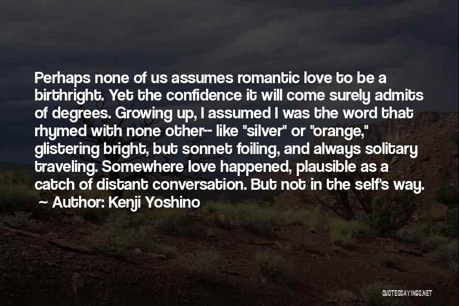 Birthright Quotes By Kenji Yoshino